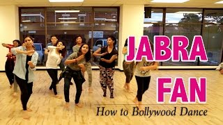 Jabra Fan Anthem || Shah Rukh Khan || How to Bollywood Dance-Tutorial || Francesca McMillan