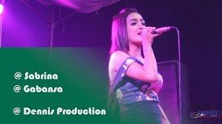 Download Video SABRINA _ Ojo Nguber Welas _ GABANSA MP3 3GP MP4