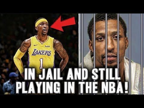 The Crazy Story Of The NBA Player Who Is In Jail And Playing For The Lakers At The Same Time