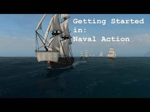 Naval Action Tutorial: Getting Started