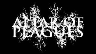 Altar Of Plagues - Earth: As A Womb [HD]