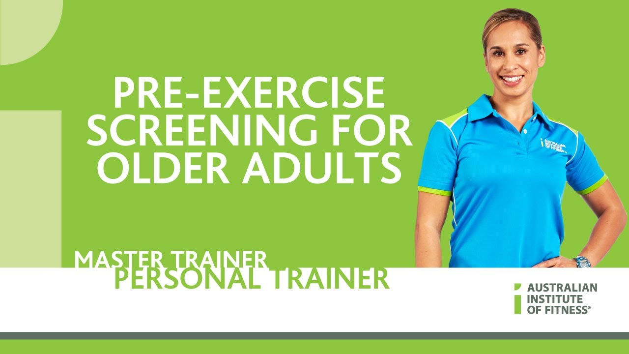pre-exercise screening for older adults