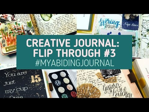 Creative Journal Flip Through #3 // Entries 60-90 #MyAbidingJournal