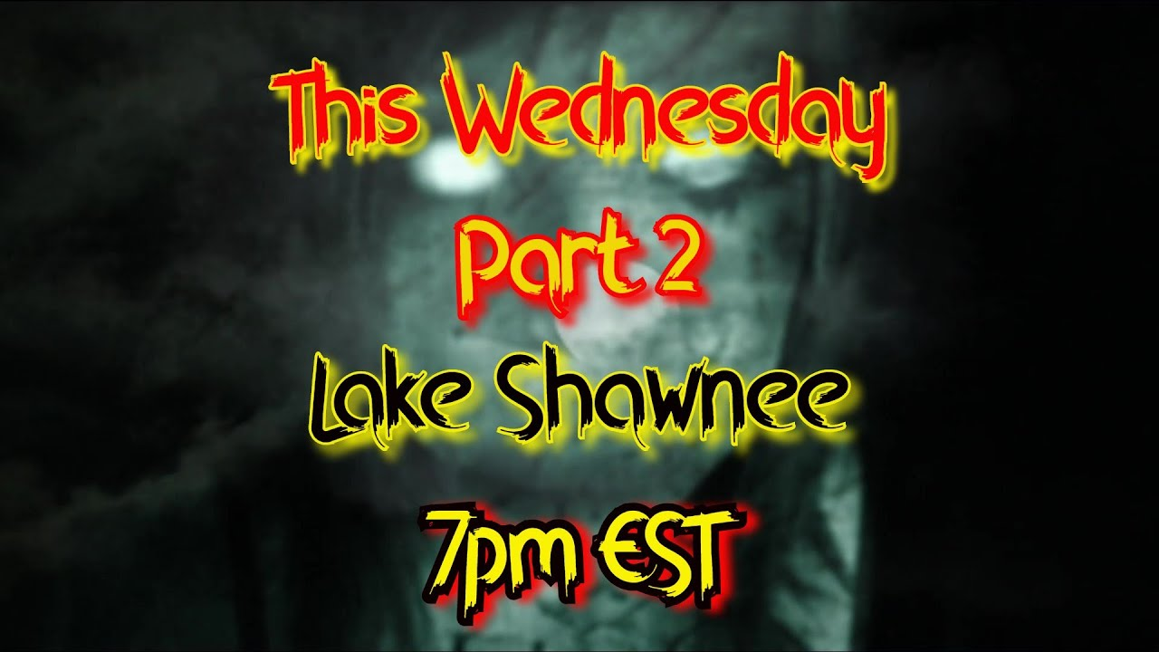 **TRAILER** Lake Shawnee Part 2