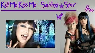 Smiling ✰ Star! - Kill Me Kiss Me