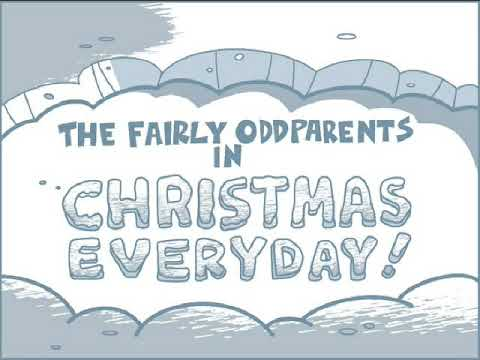 the fairly oddparents christmas everyday instrumental - Fairly Oddparents Christmas Everyday