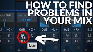 Studio One Minute: How to Locate Problems in Your Mix