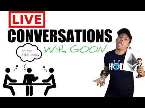 ⭕ LIVE  CONVERSATIONS WITH GOON #4  🎥 (Something I'll never understand) 🙄