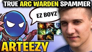 ARTEEZY IS BECOMING TRUE ARC WARDEN SPAMMER
