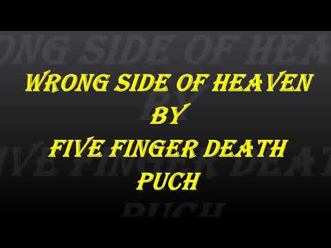 Five finger death punch - wrong side of heaven lyric
