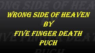 Скачать Five Finger Death Punch Wrong Side Of Heaven Lyric