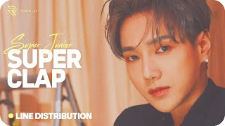 SUPER JUNIOR (슈퍼주니어) — SUPER Clap (Line Distribution)