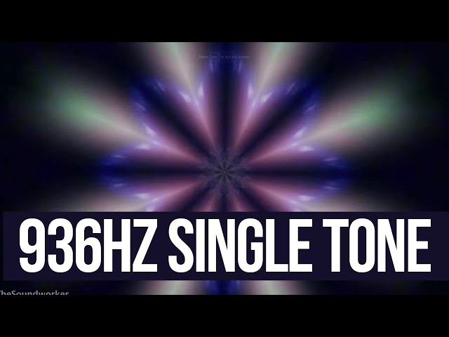 936Hz (Single Tone) - Solfeggio Harmonics Frequency - PINEAL GLAND ACTIVATION