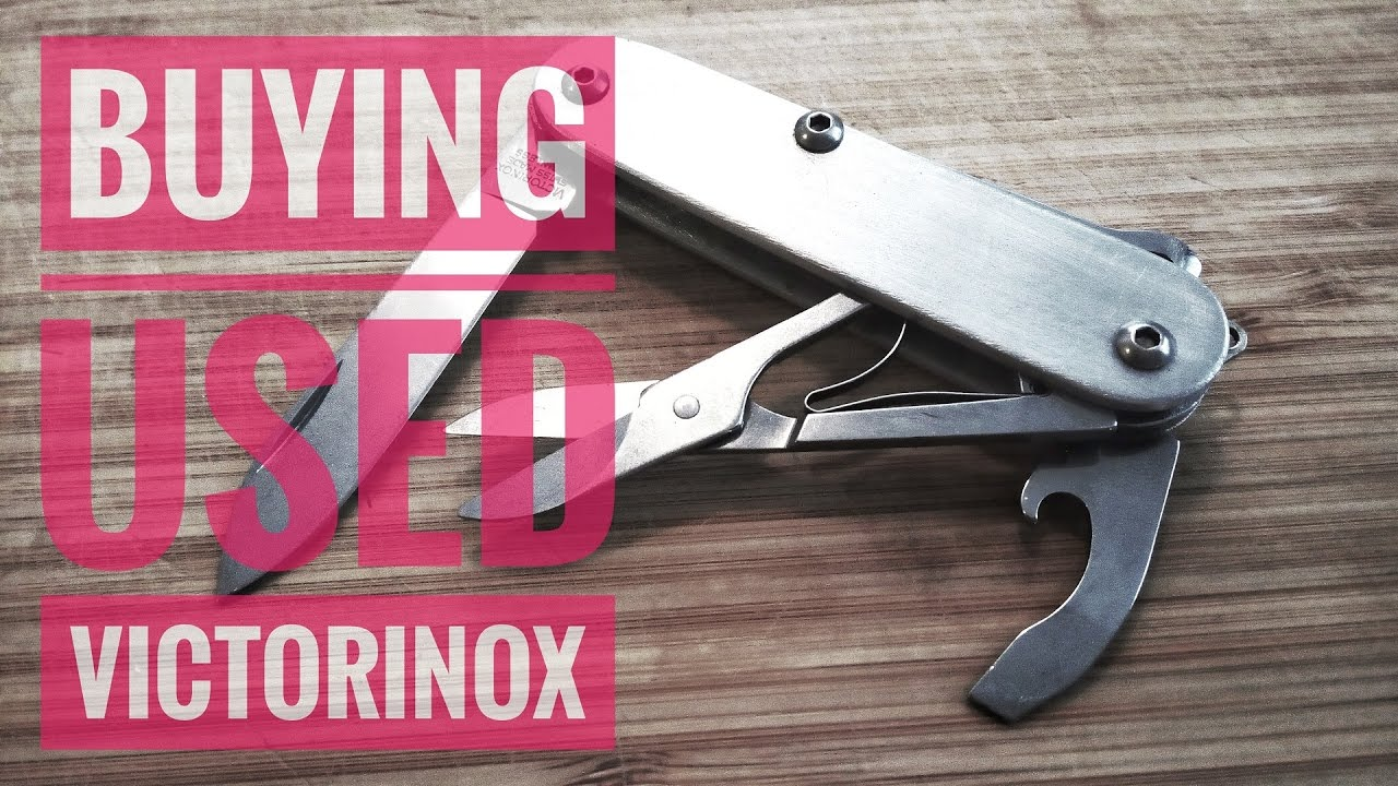 Tips For Buying Used Victorinox Swiss Army Knife Youtube