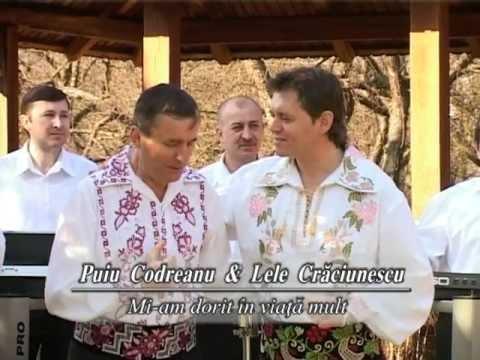Puiu Codreanu si Lele Craciunescu - Mi-am dorit in viata mult