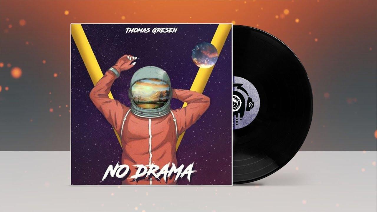 Thomas Gresen - No Drama ★ Chill / Deep House Music