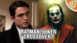 Batman: Did Rob Pattinson Spoil a Crossover with Joaquin Phoenix's Joker? (Nerdist News)