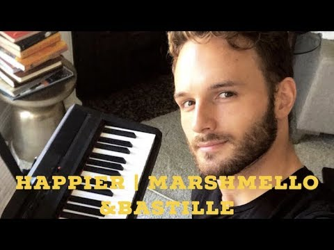 Happier - Marshmello & Bastille (Cover by Josh Olsen)