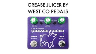 The 'Grease Juicer' by West Co Pedals