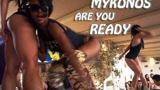 'Mykonos...are You ready' - FULL HD