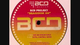 BCD Project - Brass Disk 06 (Bad Behaviour Remix)