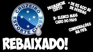 Rebaixado, Cruzeiro passará por desmanche, terá queda gigante de receitas e correrá risco de quebrar