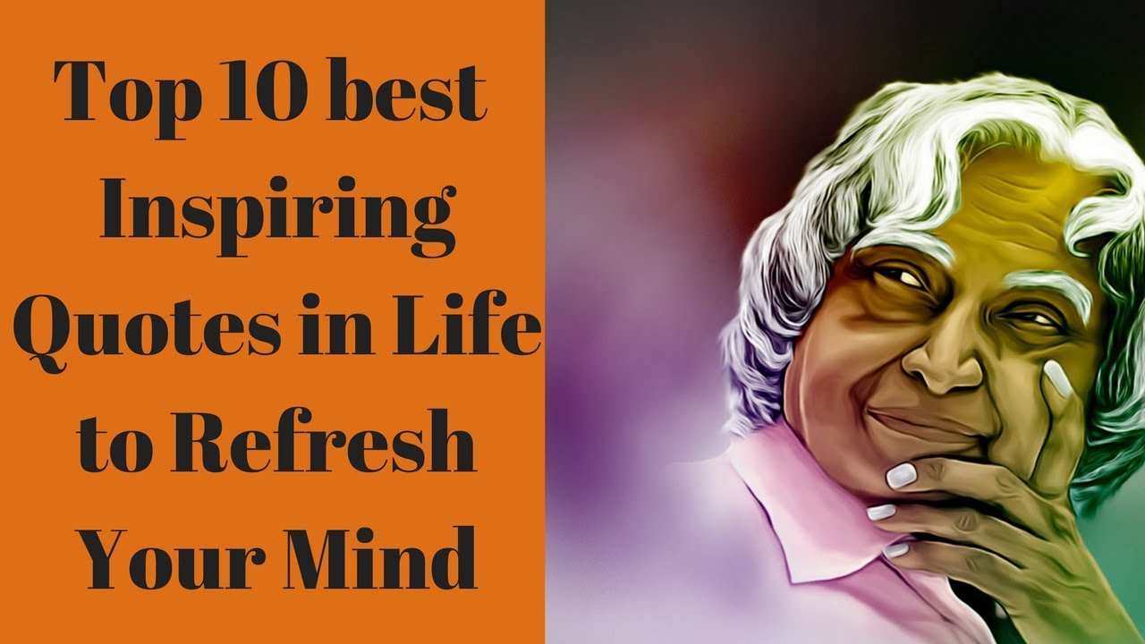 Top 10 Best Quotes By Dr A P J Abdul Kalam In English For Life Apj
