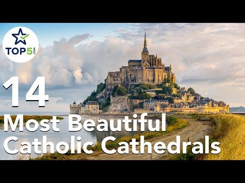 14 Most Beautiful Catholic Cathedrals in the World