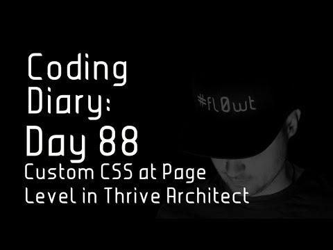Coding Diary: Day 88 - Custom CSS at Page Level Thrive Architect   Learn to Code in 2018  