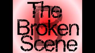 The Broken Scene - Battles