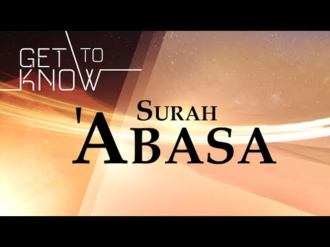 GET TO KNOW: Ep. 20 - Surah 'Abasa - Nouman Ali Khan