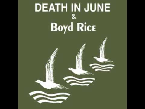 Death In June  & Boyd Rice - Get Used To Saying No!