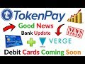 TokenPay Bank Update Good News Debit Card Launching Soon TPAY or XVG Full Information Hindi Video