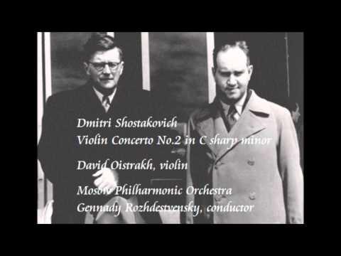 Shostakovich: Violin Concerto No.2 in C sharp minor - Oistrakh / Rozhdestvensky / Mosow Philharmonic