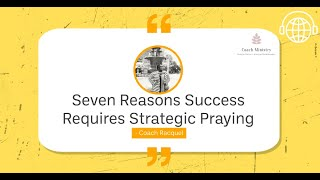 Finding Happy - Seven Reasons success Requires Strategic Praying