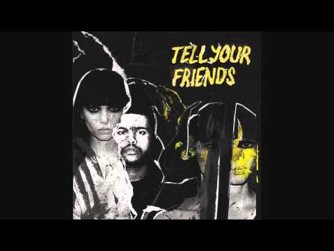 Tell your Friends Offical Instrumental [Re-Prod. By Trilla Zone]