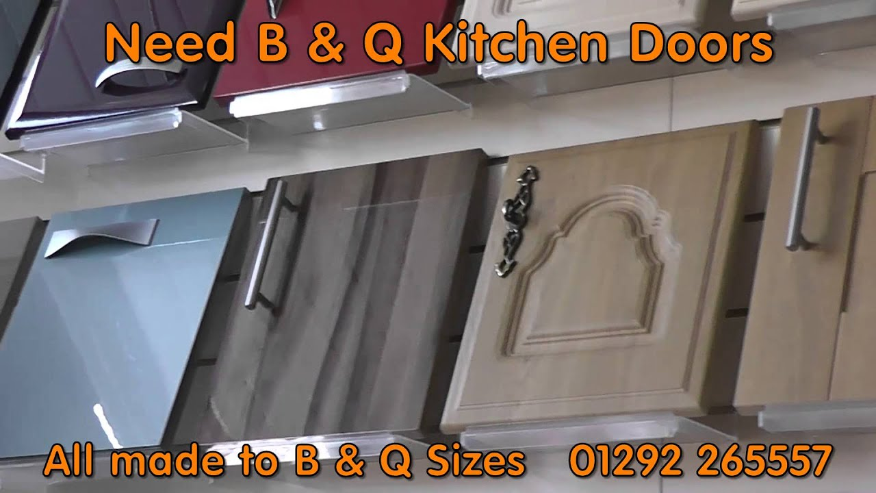 Bu0026Q Kitchen Doors And B And Q Kitchen Cupboard Doors   YouTube Part 53