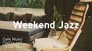 Weekend Jazz: Saturday Hip Hop Jazz - Chill Out JazzHop & Slow Jazz Mix at Home