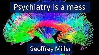Psychiatry is a mess