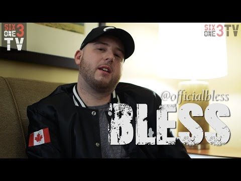 2017 | BLESS talks Canadian music, GANGSTARR, NEW projects and more...
