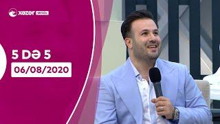 5də 5 -  Elnur Məmmədov  06.08.2020