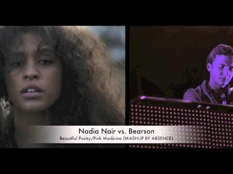 Nadia Nair vs. Bearson (MASHUP - Beautiful Poetry/Pink Medicine)