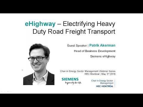 HEC WEBINAR | eHighway: Electrifying Heavy Duty Road Freight Transport