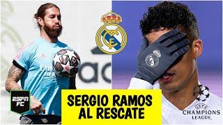 CHAMPIONS LEAGUE Varane, LESIONADO. Otra baja para Real Madrid. ¿Sergio Ramos, titular? | ESPN FC