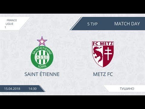 AFL18. France. Ligue 1. Day 5. Metz FC - Saint Étienne
