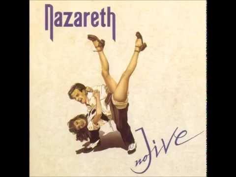 NAZARETH - NO JIVE -  Do Ya Wanna Play House