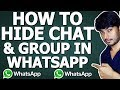 How to Hide Whatsapp Chat & Group
