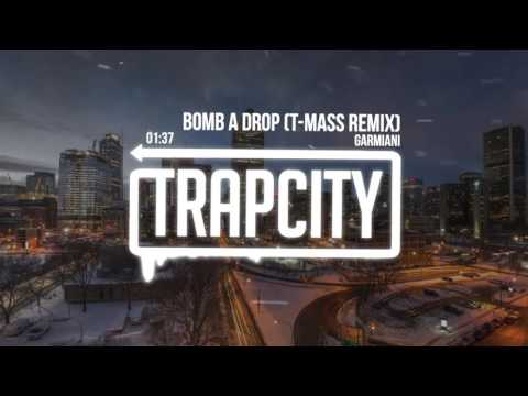 Garmiani - Bomb a Drop (T-Mass Remix)