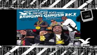 Trapaholics Presents - Frenchie Bringing Gangsta Back ( Track 9 )