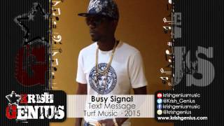 Busy Signal - Text Message - March 2015